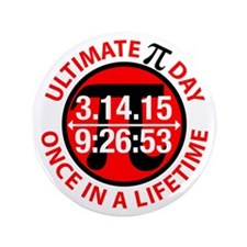 """Ultimate Pi Day 2015 3.5"""" Button (100 pack)"""