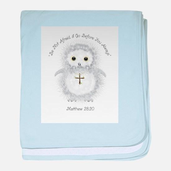 Be Not Afraid Matthew 28:20 baby blanket