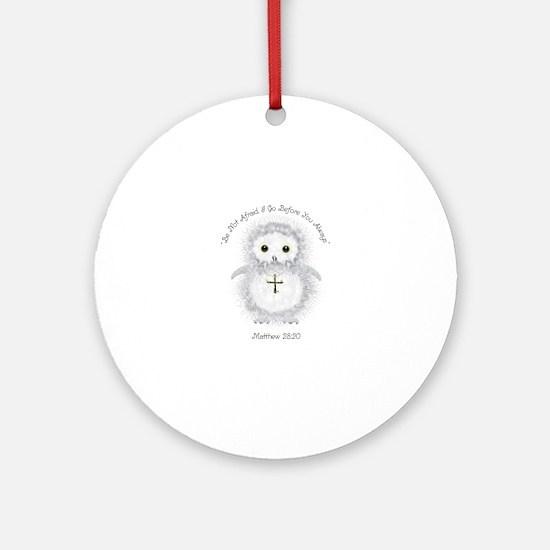 Be Not Afraid Matthew 28:20 Ornament (Round)
