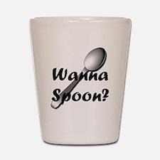 Wanna Spoon? Shot Glass