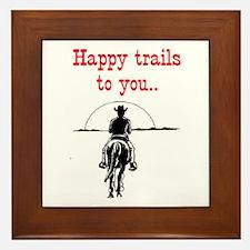 HAPPY TRAILS Framed Tile