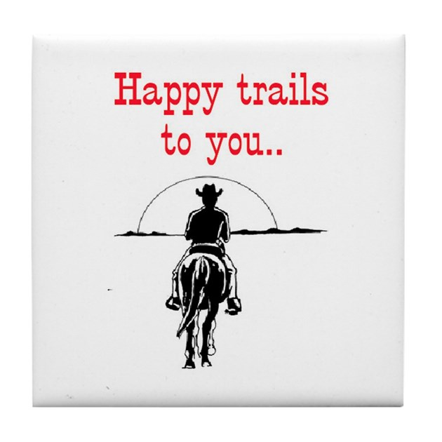 Happy Trails Tile Coaster By Rockgenius
