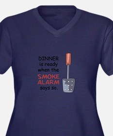 DINNER IS READY Plus Size T-Shirt