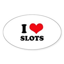 I Love Slots Oval Decal