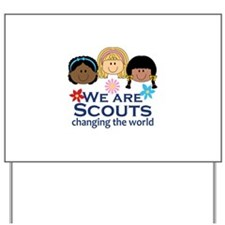 We Are Scouts Changing The World Yard Sign