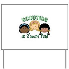Scouting Is S'more Fun! Yard Sign