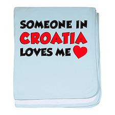 Someone Croatia Loves Me baby blanket
