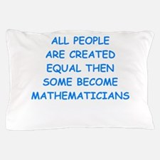 mathematicians Pillow Case