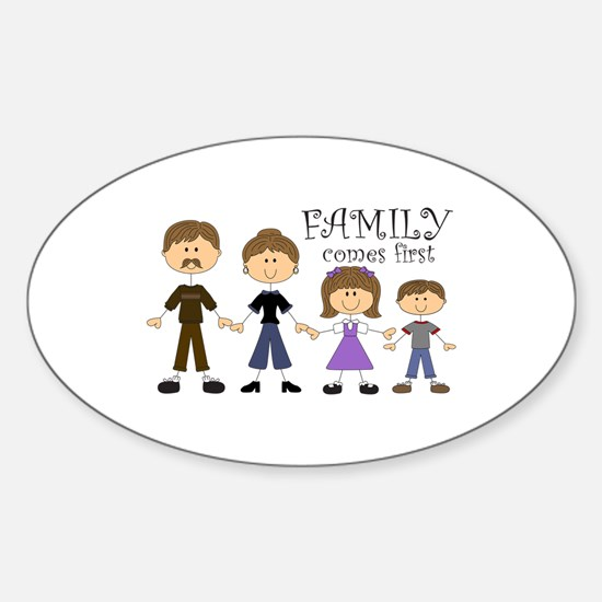 Family Comes First Decal