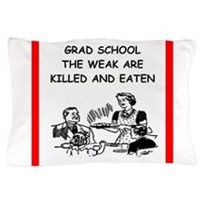 grad student Pillow Case
