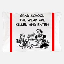 grad student Pillow Case