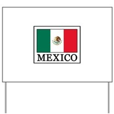 Mexico Yard Sign
