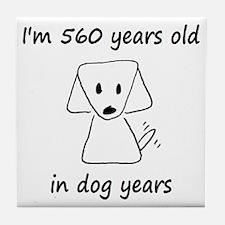 80 dog years 6 - 2 Tile Coaster