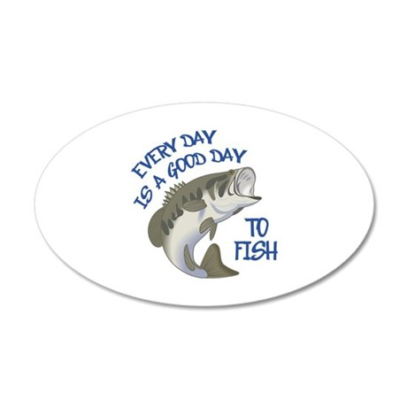 Good day to fish wall decal by greatnotions20 for Is it a good day to fish