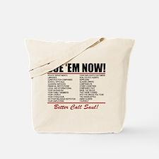 Sue Em Now Saul Goodman Tote Bag