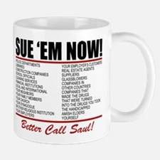 Sue Em Now Saul Goodman Mugs