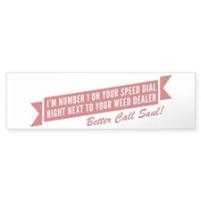 Speed Dial Saul Bumper Bumper Sticker