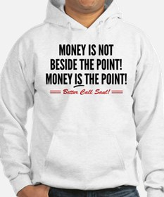 Saul Money Is The Point Hoodie