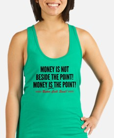 Saul Money Is The Point Racerback Tank Top