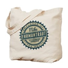 Mike Ehrmantraut Employee Of The Month Tote Bag