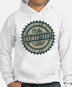 Mike Ehrmantraut Employee Of The Month Hoodie