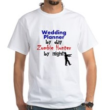 Wedding Planner By Day Zombie Hunter By Night T-Sh
