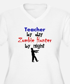 Teacher By Day Zombie Hunter By Night Plus Size T-
