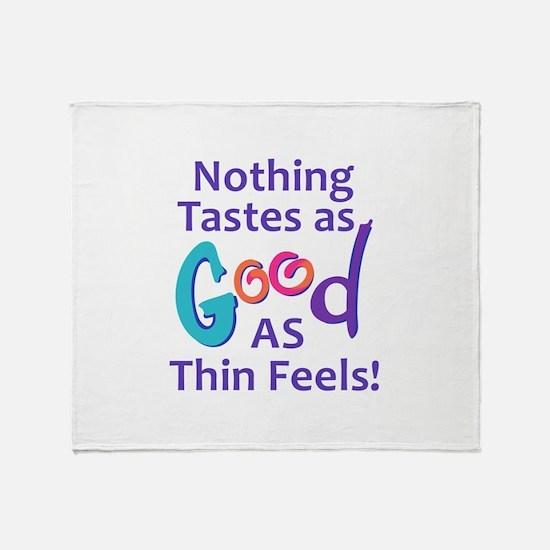 NOTHING TASTES AS GOOD Throw Blanket