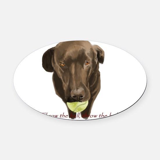labrador retiever with a tennis ball Oval Car Magn