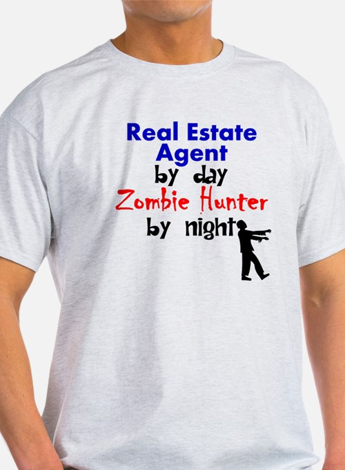 Real Estate Agent By Day Zombie Hunter By Night T-