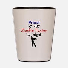 Priest By Day Zombie Hunter By Night Shot Glass