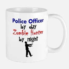Police Officer By Day Zombie Hunter By Night Mugs