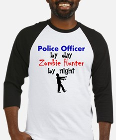Police Officer By Day Zombie Hunter By Night Baseb