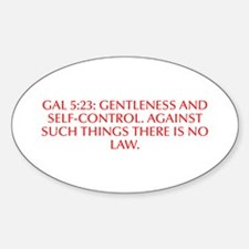 Gal 5 23 gentleness and self control Against such