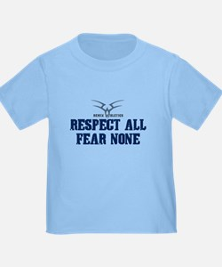 Respect All Fear None Quote T