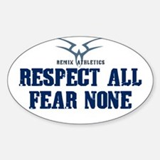Respect All Fear None Quote Oval Decal