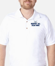 Respect All Fear None Quote Golf Shirt