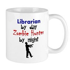 Librarian By Day Zombie Hunter By Night Mugs
