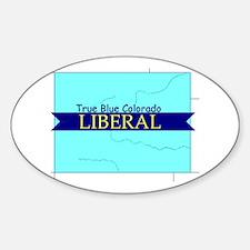 True Blue Colorado LIBERAL Oval Decal