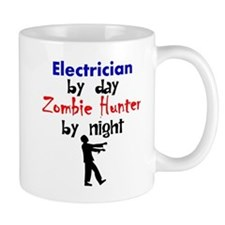 Electrician By Day Zombie Hunter By Night Mugs