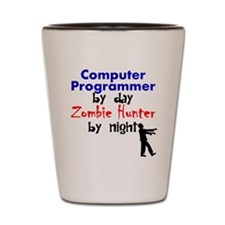 Computer Programmer By Day Zombie Hunter By Night