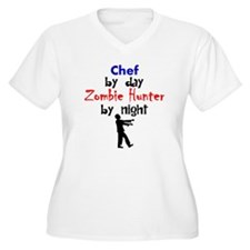 Chef By Day Zombie Hunter By Night Plus Size T-Shi