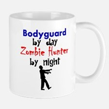 Bodyguard By Day Zombie Hunter By Night Mugs