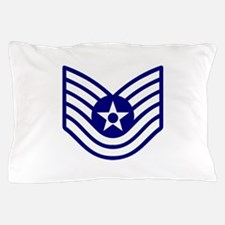 USAF E-6 TECH SERGEANT Pillow Case