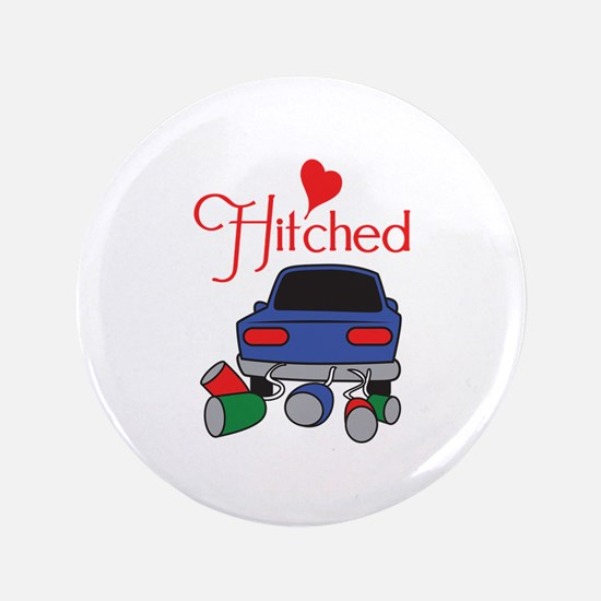 """HITCHED 3.5"""" Button"""