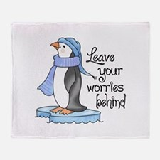 LEAVE YOUR WORRIES BEHIND Throw Blanket