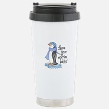 LEAVE YOUR WORRIES BEHIND Travel Mug