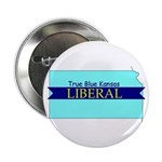True Blue Kansas LIBERAL Button