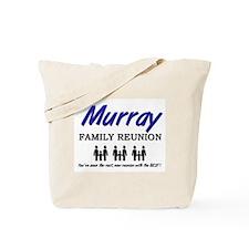 Murray Family Reunion Tote Bag