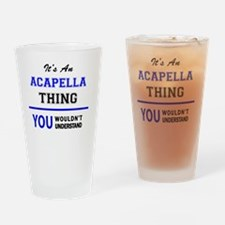 Funny Acapella Drinking Glass